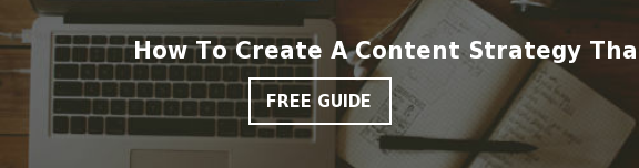 How To Create A Content Strategy That Works  Free Guide