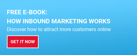 FREE E-BOOK:  How Inbound Marketing Works  Discover how to attract more customers online Get it now