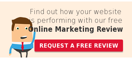 Find out how your website is performing with our free Online Marketing Review Request a free review