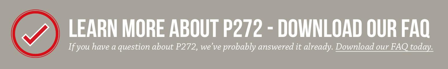Download our P272 FAQ
