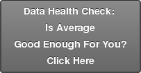 Data Health Check:  Is Average Good Enough For You? Click Here