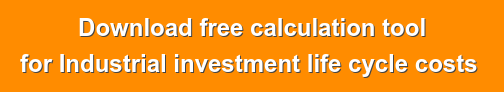 Download free calculation tool for Industrial investment life cycle costs