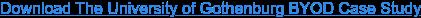Download The University of Gothenburg BYOD Case Study
