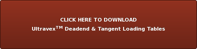 CLICK HERE TO DOWNLOAD UltravexTM Deadend & Tangent Loading Tables