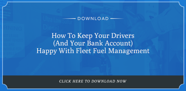 Keep your drivers (and bank account) happy with fleet fuel management