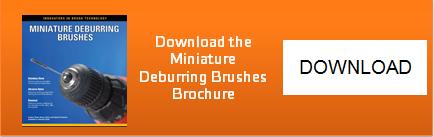 Miniature Deburring Brushes