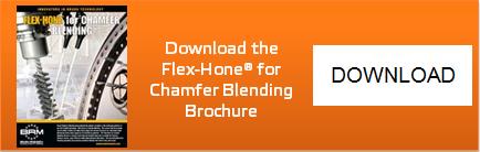 Flex-Hone for Chamfer Blending Brochure