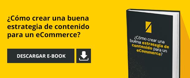 Cómo crear una buena estrategia de contenido para un eCommerce
