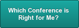 Which Conference is  Right for Me?