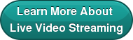 Learn More About  Live Video Streaming