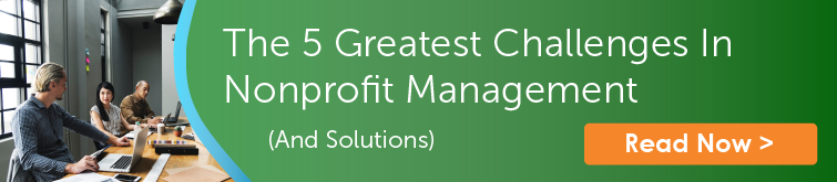 The 5 Greatest Challenges In Nonprofit Management (And Solutions)