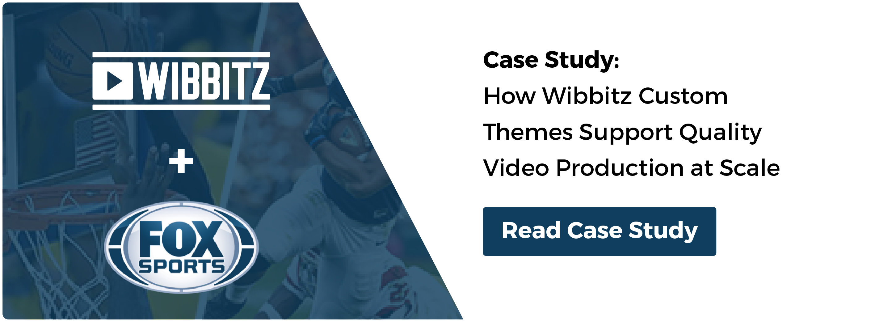 FOX SPORTS CASE STUDY: How Wibbitz Custom Themes Support Quality Video Production at Scale