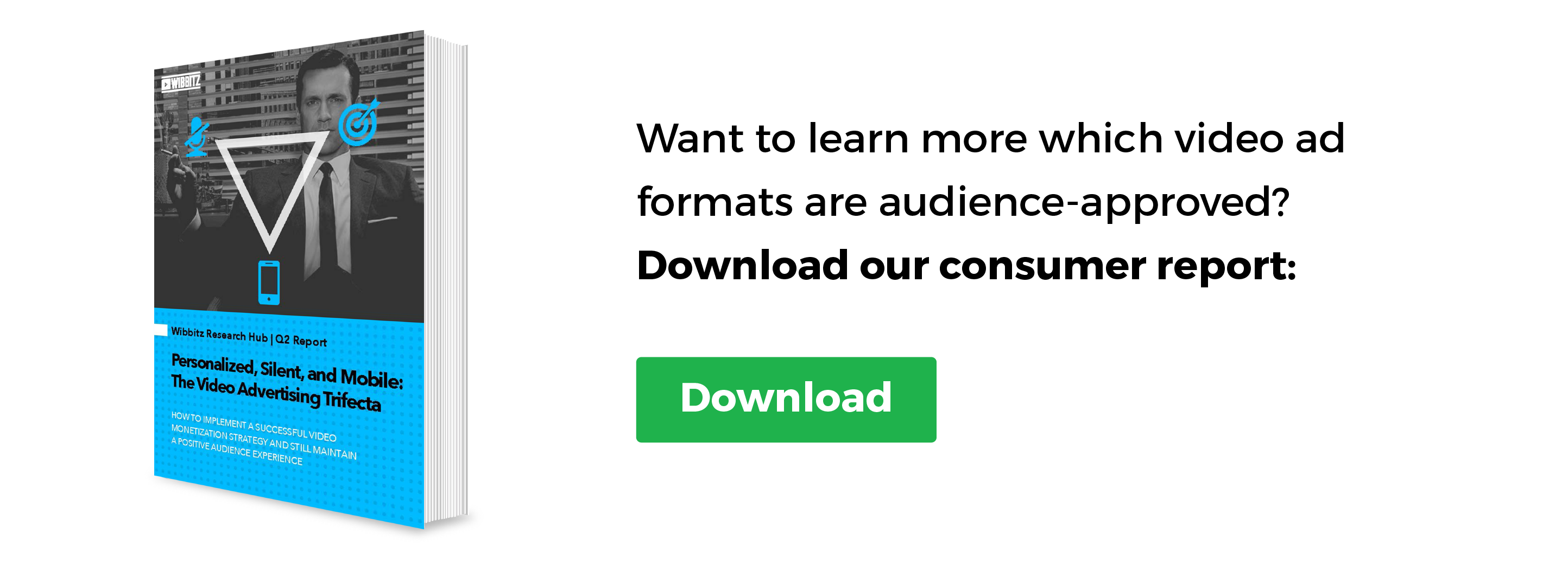 Want to learn which video ad formats are audience-approved? Download our full report!