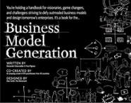 Business Model Generation by Alexander Osterwalder