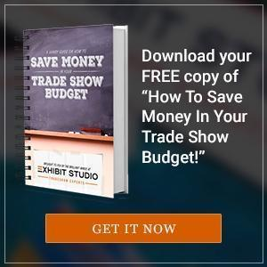 Download your Free Copy of How to Save Money in Your Trade Show Budget
