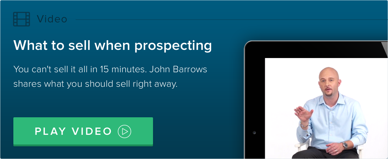 what to sell when prospecting