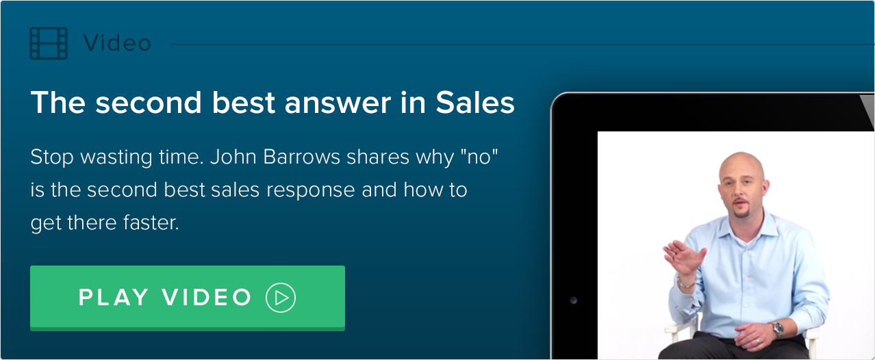 The second best answer in sales - JBarrows