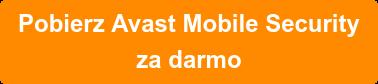 Pobierz Avast Mobile Security  za darmo