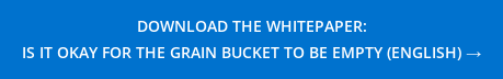 DOWNLOAD THE WHITEPAPER:  IS IT OKAY FOR THE GRAIN BUCKET TO BE EMPTY (ENGLISH) →