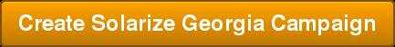 Create Solarize Georgia Campaign