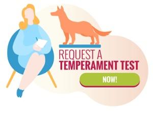 Request a Temperament Test