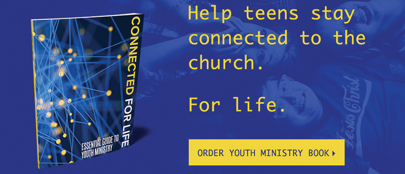 Connected for Life: Essential Guide to Youth Ministry