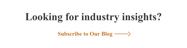 Looking for industry insights? Subscribe to Our Blog
