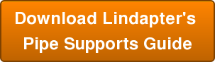 Download Lindapter's  Pipe Supports Guide