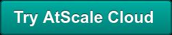 Try AtScale Cloud