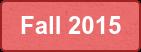 Fall 2015