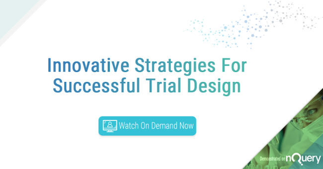 Innovative Strategies For Successful Trial Design - Watch Now