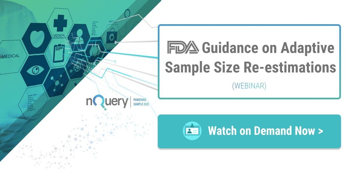 FDA Guidance on Adaptive Sample Size Re-estimation - Webinar