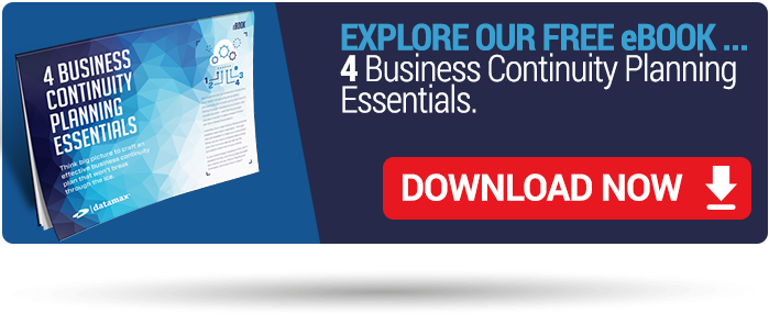 4 Business Continuity Planning Essentials from Datamax.