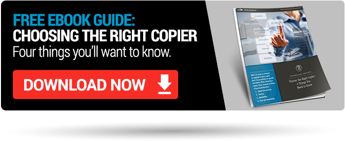 Choose the Right Copier: 4 Things You Need to Know Click Here