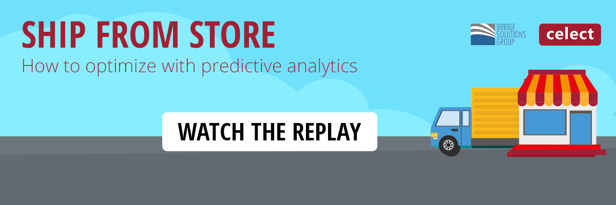 Watch the Replay - Ship From Store Webcast: How to optimize with predictive analytics