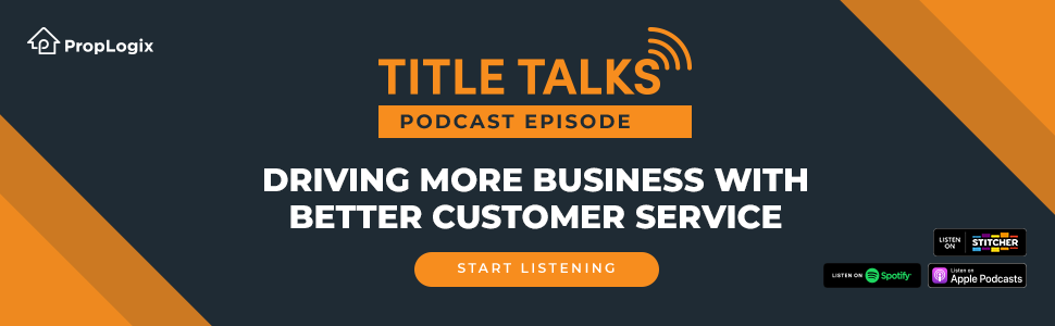Listen to Title Talks Podcast - Driving More Business with Better Customer Service