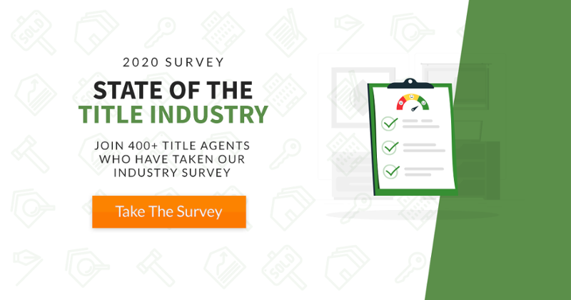 Take the 2020 State of the Title Industry Survey from PropLogix