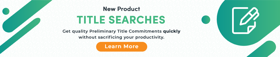 Title Searches and Preliminary Title Commitments