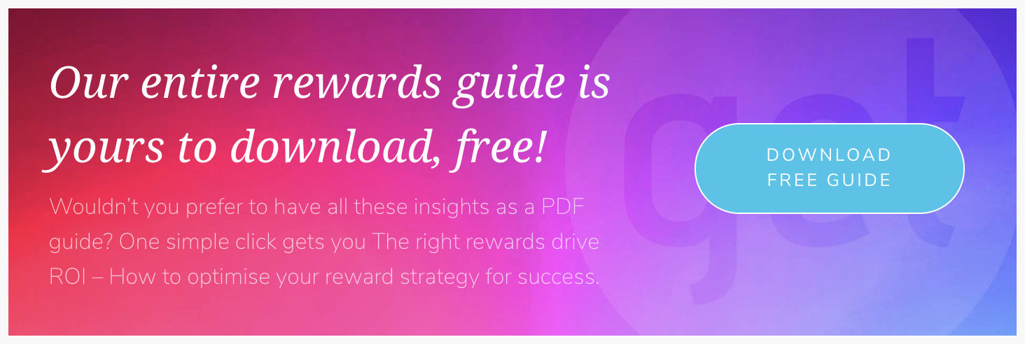 The Right Rewards Drive ROI GET Rewards