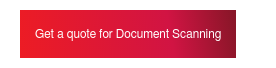 Get a quote for Document Scanning