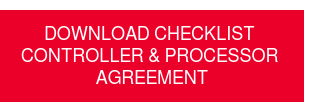 Download Checklist  Controller & Processor  Agreement