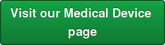 Visit our Medical Device  page