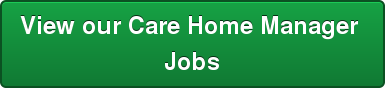 View our Care Home Manager  Jobs