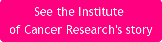 See the Institute of Cancer Research's story