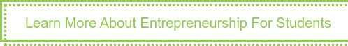 Learn More About Entrepreneurship For Students
