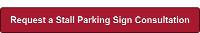 Request a Stall Parking Sign Consultation