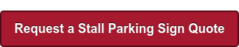 Request a Stall Parking Sign Quote