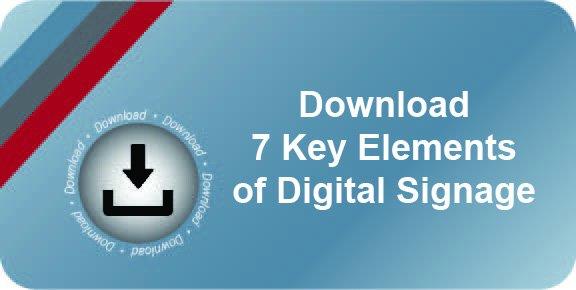 7 Key Elements of Digital Signage