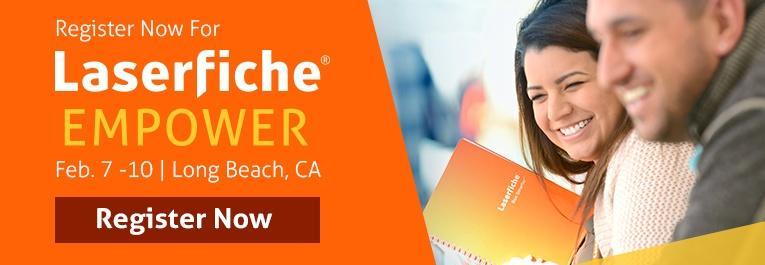 Laserfiche Empower 2017 Register Now