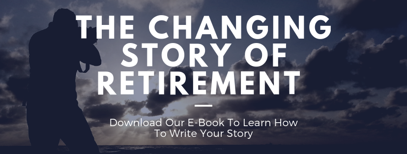 The Changing Story of Retirement